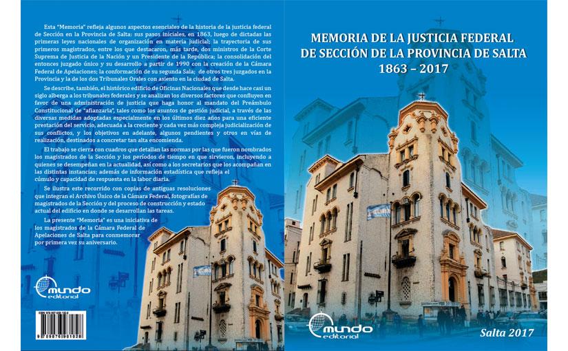 Memoria de la Justicia Federal de Sección de la Provincia de Salta 1863 – 2017